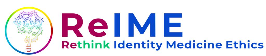 ReThink Identity Medicine Ethics